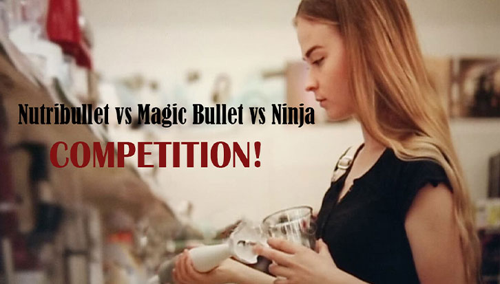 Nutribullet vs Magic Bullet vs Ninja