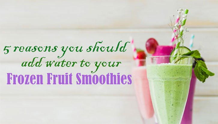 frozen fruit smoothie with water