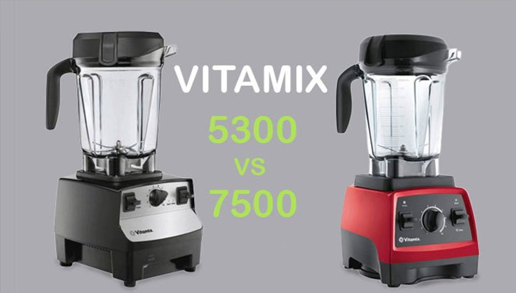 A Breathtaking Battle Of Vitamix 5300 Vs 7500: Who Wins The Knockout Round?