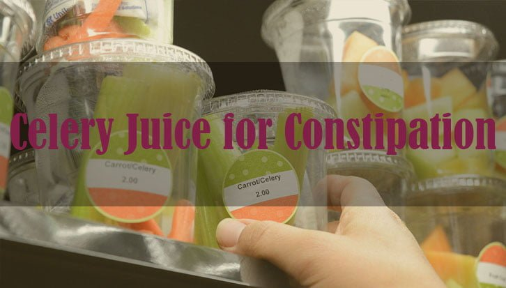 Celery Juice for Constipation