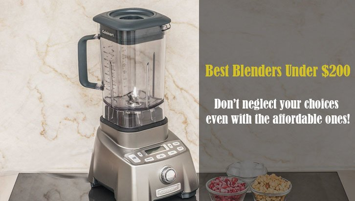 With a considerably good budget in hand, why would you settle for the typical? Heighten up your blending game with versatility with the best blenders under 200.