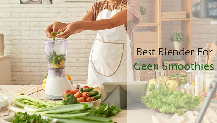 best-blender-for-green-smoothies