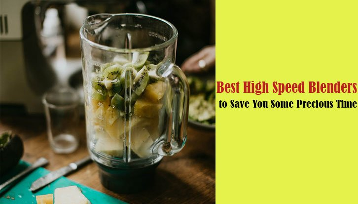 best high speed blender