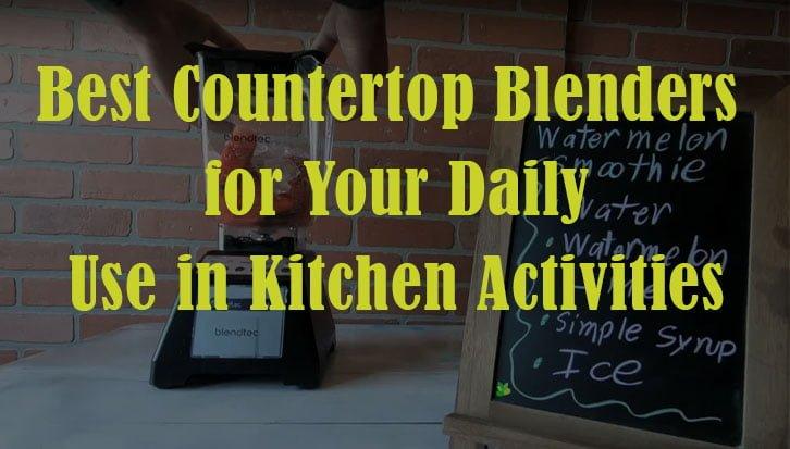 best countertop blender