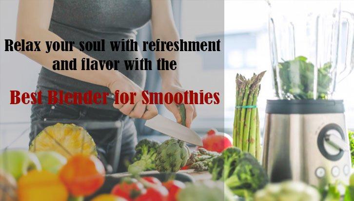 best blender for smoothies